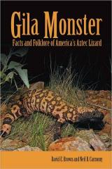 Gila Monster: Facts and Folklore