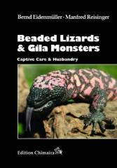 Beaded Lizard and Gila Monsters Captive Care & Husbandry