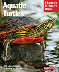Aquatic Turtles Complete Pet Owners Manual