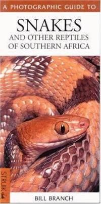 Snakes & Other Reptiles of Southern Africa