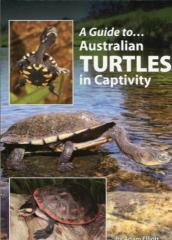 Guide to Australian Turtles in Captivity