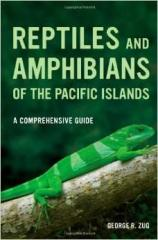 Reptiles & Amphibians of the Pacific Islands - A Comprehensive Guide