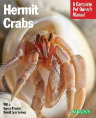 Hermit Crabs Complete Pet Owners Manual