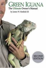 Green Iguana: The Ultimate Owner's Manual