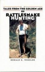 Golden Age of Rattlesnake Hunting