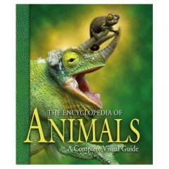 The Encyclopedia of Animals- Complete Visual Guide